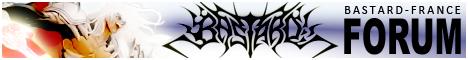 Bastard-France ∴ Forum